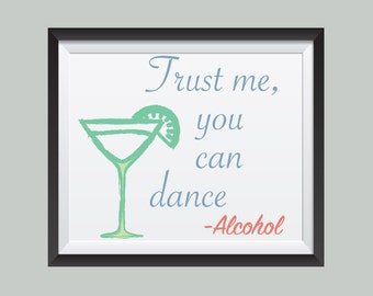 Drinking and Dancing go hand in hand.