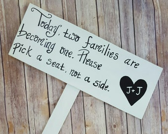 Wedding Seating Sign, Today Two Families Are Becoming One, Please Pick a Seat Not a Side - Ceremony Sign, Pick A Seat Not A Side Sign