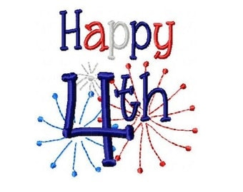 Happy 4th Embroidery Design  4x4 -INSTANT DOWNLOAD-