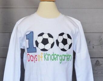 100 Days of School Kindergarten Soccer Applique Shirt or Onesie Boy or Girl