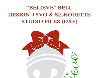 Believe Bell Graphic File for Cutting Machines | SVG and Silhouette Studio (DXF)