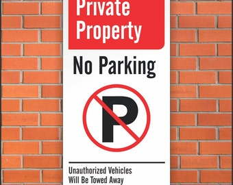 Private Property No Parking Sign - Authorized Vehicles Only Sign  - 12 x 24 Aluminum Sign