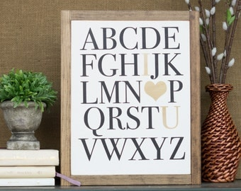 ABCs-I Heart You, 10 X 13, Alphabet Sign, I Heart You Sign, Gold or Silver