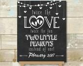 "Personalized Twin Pregnancy Announcement Chalkboard Two Little Peanut Twice the Fun Printable JPEG 8X10"""