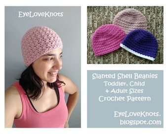 CROCHET PATTERN - Slanted Shell Beanies - Toddler Beanie Pattern, Child Beanie Pattern, Adult Beanie Pattern - Permission to Sell Items