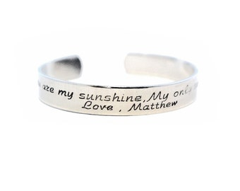 You are my sunshine , My only sunshine - Custom message cuff - Handstamped Aluminum Bracelet - Design your own - Personalized Bracelet