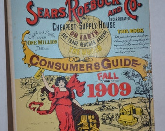 Reprint of  Sears Roebuck and Co. Consumers Guide Fall 1909