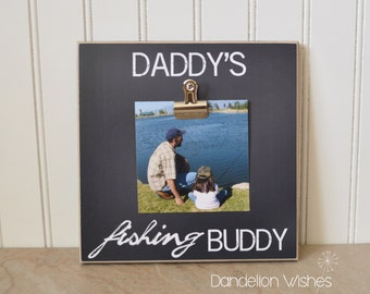 Father's Day Gift Idea For Dad Picture Frame  {Daddy's Fishing Buddy}  Photo Frame Gift for Dad, Father's Day Presents, Personalized Gift