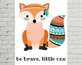 Be Brave Little One, Fox Illustration, Fox Printable, Nursery Wall Art, Printable Nursery Art, Art Prints, Wall Art Décor, Wall Decoration
