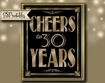 Printable 30th birthday sign - Art Deco - Great Gatsby - 1920's theme - digital file - DIY - black and glitter gold