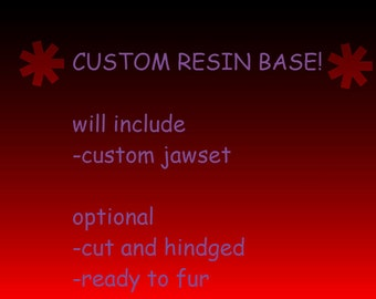 custom resin base
