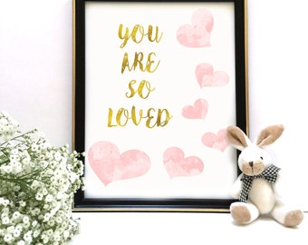 Nursery Print, You Are So Loved, Nursery Decor, Wall Art, Nursery Art, Printable Art, Nursery Quote, Baby Girl Gift, INSTANT DOWNLOAD