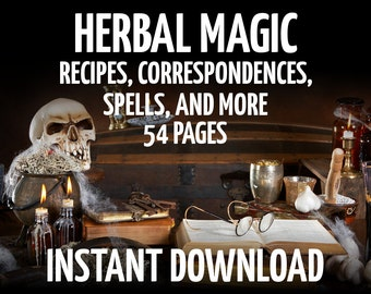 54 Book of Shadows Pages, 100+ Herbal Correspondences & Recipes, Wicca, Witchcraft, Like Charmed, BOS Pages, Herbalism, Digital Wicca