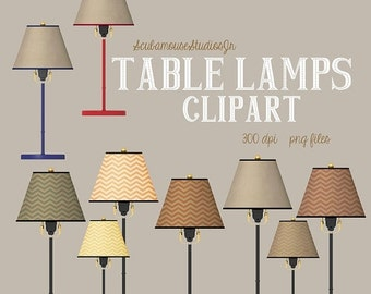 70% CLEARANCE THRU 8/27 Lamp Clipart, table lamps, commercial use, 300 dpi png files, digital scrapbooking, blog website decoration, light g