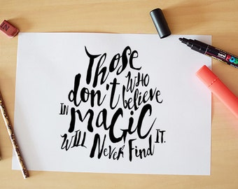 Those who don't believe in magic Print quote Roal Dahl Hand lettering-Custom lettering-Brush lettering-INSTANT DOWNLOAD