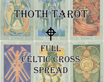 Thoth Tarot -Full Celtic Cross Spread