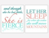 Coral Aqua Teal Nursery Art Prints And Though She Be But Little She is Fierce Let Her Sleep She will Move Mountains Wall art Set 165 175a