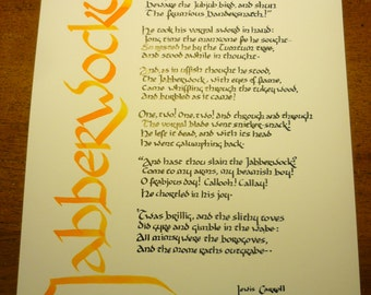 "Jabberwocky: full poem in hand-written calligraphy on 11"" x 14"" heavy paper."