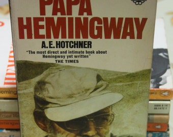 "A classic 1966 Paperback Personal Memoir  ""Papa Hemingway"" by A.E.Hotchner"