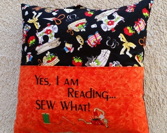 Reading Pillow - Yes I Am Reading, Sew What