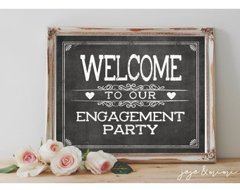 Instant 'WELCOME to our Engagement Party' Printable Wedding Engagement Welcome Sign Party Printable Chalkboard Size Options