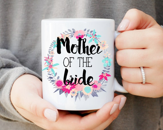Mother of the Bride Mug, MOTB Mug, Wedding Mug, Mother of Bride Gift, Mother of the Groom Mug, Tea Mug, Coffee Mug, Wedding Reception Mug