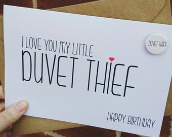 Funny husband wife boyfriend girlfriend card duvet thief with badge
