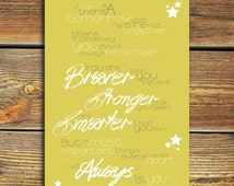 """Winnie The Pooh Quote PRINT - """"If Ever There Is A Tomorrow When We're Not Together... You Are Braver...""""  Inspirational DISNEY Quote."""