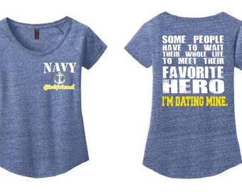 US Navy Girlfriend Ladies Scoop Neck T Shirt Navy Girlfriend Shirt Favorite Hero I'm Dating Mine Us Navy Girlfriend US Navy Gifts dm443