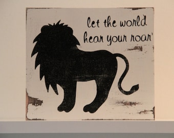 Let the World Hear Your Roar Sign; Lion Sign; Kid's Room Sign