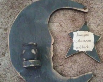 I love you to the moon and back. Handmade wooden Moon and star