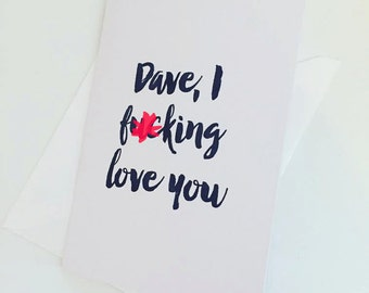 Naughty F*cking Love You Card - Valentine's Card - Anniversary Card - Funny Card - Card for Couples - Naughty Card - Sweary Card