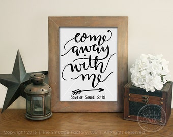 Come Away With Me Printable File, Song of Songs 2:10 Print, Bible Verse Wall Art, Christian Home Decor, Hand Lettered, Christian Clip Art