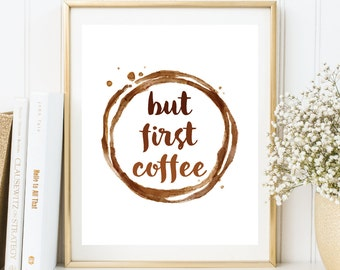 Instant Download, But First Coffee Printable Art, Kitchen Coffee Decor, Coffee Printable, Coffee Art Print, Chalkboard, Coffee Art (WA.05)