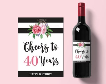 Cheers to 40 years wine label printable- 40 and fabulous birthday wine labels - 40th birthday party printable - Wine label Printable #006