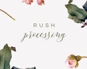 RUSH Processing - 2 Business Day Guarantee