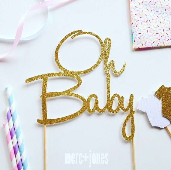 Oh Baby - Baby Shower Cake Topper | Oh Baby Cake Topper