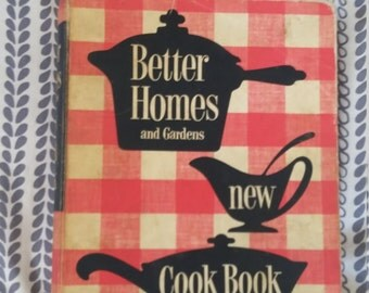 Better Homes and Gardens New Cook Book, 50's Better Homes and Gardens, Vintage Cookbooks, Vintage Better Homes and Gardens, 50's Cookbooks