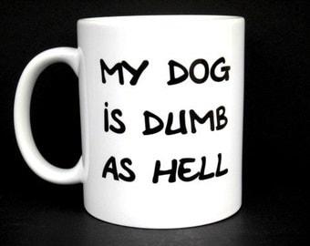 pet gift, pet lover, dog gift, dog mug, dog lover gift, dog lover, funny dog gift, dog gift, gift for dog lover, dog, pet, dog mugs, mugs