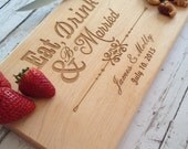 Eat drink and be married cutting board, Custom Engraved Cutting Board, Personalized Wedding Gift, Cutting Boards, Housewarming Gift