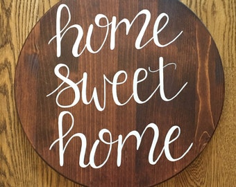 Home Sweet Home Wooden Round