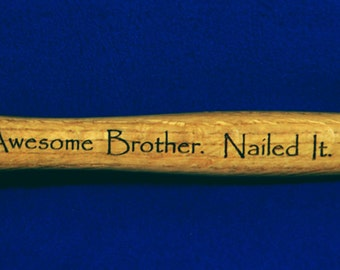 Groomsmen Gift ~ Brother Gift ~ Best Man Gift ~ Birthday For Brother ~ Engraved Hammer ~ Personalized Gift For Brother ~ Groomsmen Gifts ~