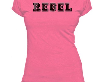 Rebel. One Word. Ladies fitted t-shirt.