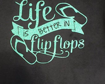 Life is better in flip flops Short Sleeve Tee