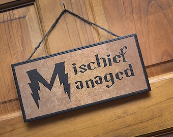 Clearance!!  Mischief Managed Sign/Plaque…Great gift for Harry Potter fans!