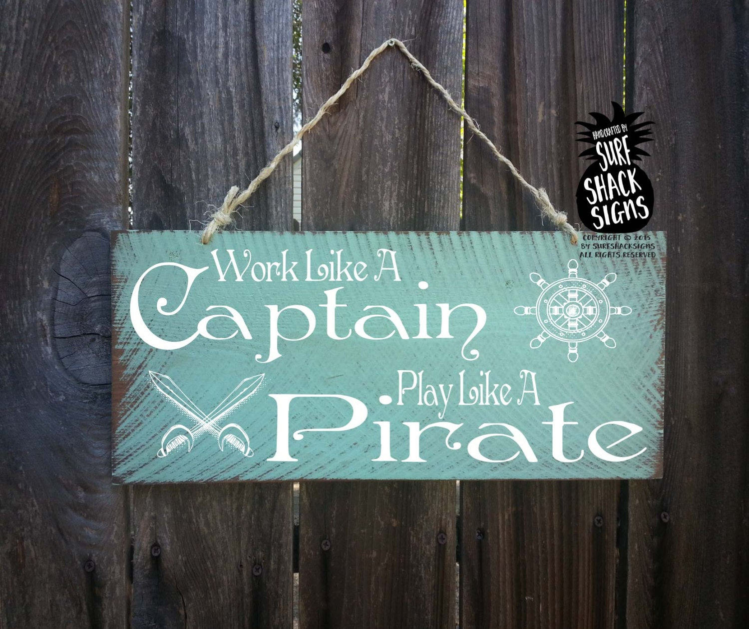 Stupendous Work Like A Captain Play Like A Pirate Sign Beach Decor Ocean Largest Home Design Picture Inspirations Pitcheantrous
