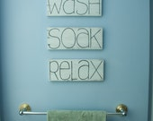 Wash Soak Relax Bathroom decor Bathroom signs Shabby chic decor Wood bathroom decor Spa decor Gifts for friends Bathroom wall decor