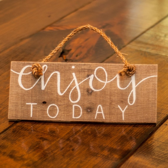 Happiness Is Homemade Handpainted Sign Handmade 12x12 Wall: Enjoy Today Motivational Signs Inspirational Quotes Rustic