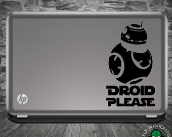 "BB ""Droid Please"" Decal"