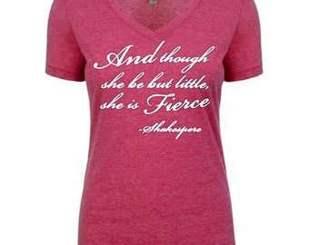 Womens v neck / and though she be but little